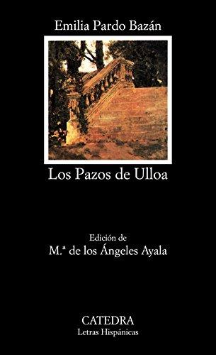 9788437615370: Los Pazos de Ulloa (COLECCION LETRAS HISPANICAS) (Spanish Edition)