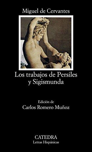 9788437615448: Los trabajos de Persiles y Sigismunda (Letras Hispánicas)