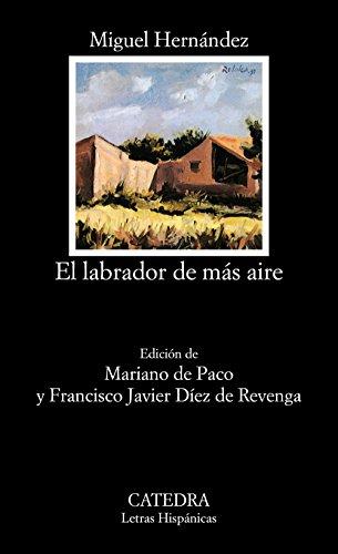 El labrador de mas aire / The: Hernandez, Miguel