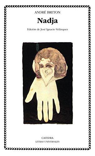 9788437615493: Nadja (Letras Universales / Universal Writings) (Spanish Edition)