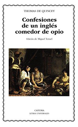 9788437615592: Confesiones de un ingles comedor de opio (Letras Universales) (Spanish Edition)