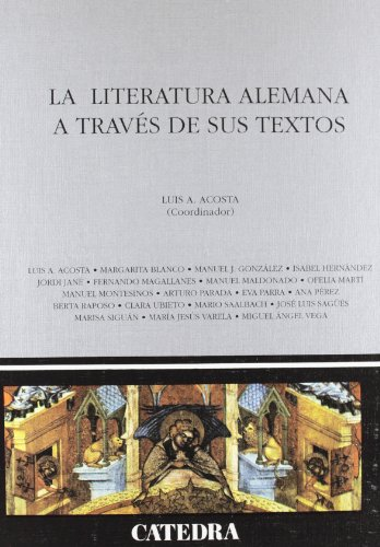 9788437615707: La Literatura Alemana a Través de Sus Textos (Spanish and German Edition)