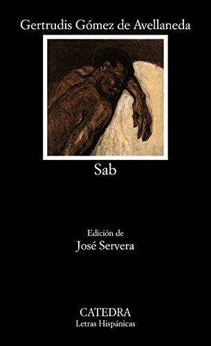 9788437615943: Sab (Letras Hispánicas)