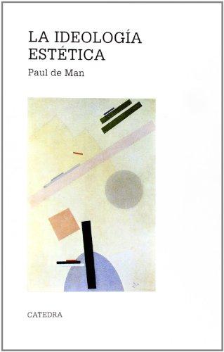 9788437616001: La ideologia estetica/ The Esthetic Ideology (Spanish Edition)