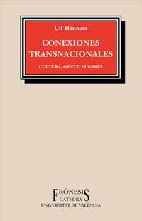 9788437616292: Conexiones Transnacionales - Cultura Gente Lugares (Spanish Edition)