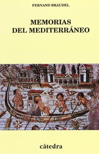 Memorias del Mediterraneo/ Memories of the Mediterranean: Prehistoria Y Antiguedad (Spanish Edition) (8437616336) by Braudel, Fernand