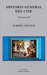 9788437616346: 3: Historia general del cine / General History of cinema: Europa 1908-1918 / Europe 1908-1918 (Spanish Edition)
