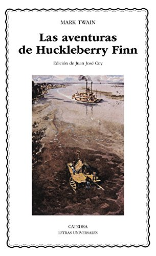 9788437616469: Las aventuras de Huckleberry Finn (Letras Universales)