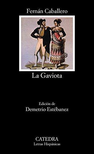 9788437616544: La Gaviota / Sea Gull (Letras Hispanicas / Hispanic Writings) (Spanish Edition)
