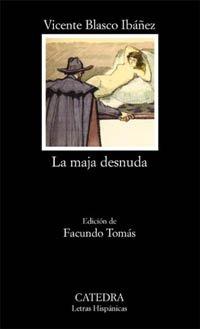 9788437616650: La maja desnuda (Letras Hispánicas)