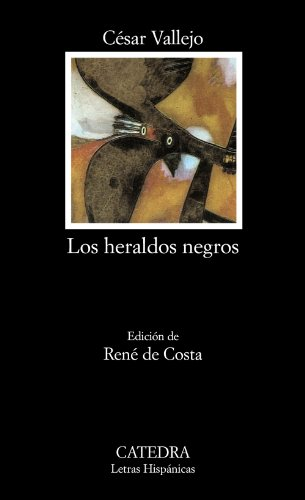 Los Heraldos Negros: Vallejo, Cesar