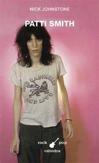 9788437616834: Patti Smith (Rock/pop Catedra) (Spanish Edition)