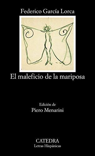 9788437617060: El maleficio de la mariposa (Letras Hispánicas)