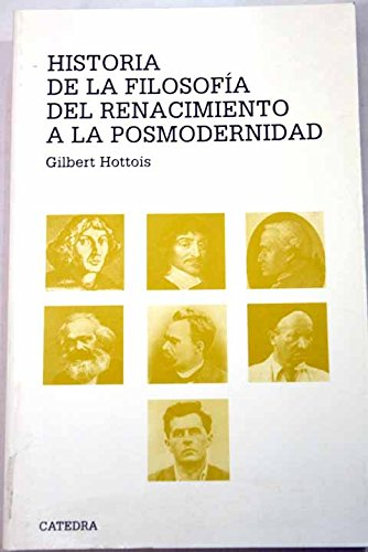 9788437617091: Historia de la filosofia del renacimiento a la posmodernidad / History of Renaissance Philosophy to Postmodernism (Teorema Serie Mayor) (Spanish Edition)