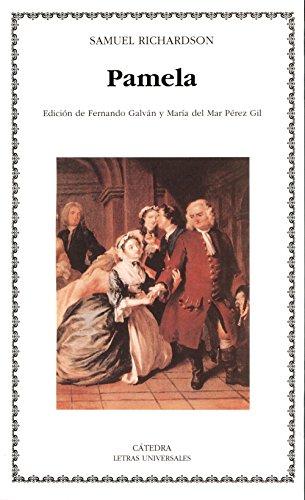 9788437617183: Pamela, o la virtud recompensada/ Pamela; or Virtue Rewarded (Letras Universales/ Universal Writings) (Spanish Edition)