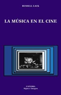9788437617206: La música en el cine (Signo E Imagen)