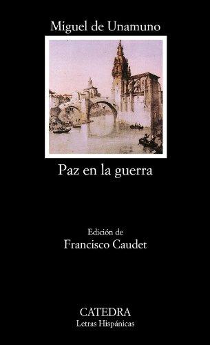 9788437617220: Paz en la guerra (COLECCION LETRAS HISPANICAS) (Spanish Edition)
