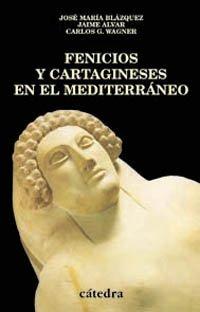 9788437617312: Fenicios y cartagineses en el Mediterráneo (Historia. Serie Menor)