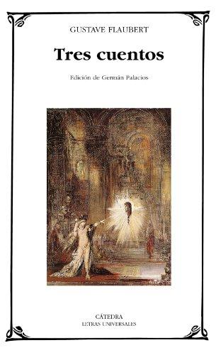 9788437617527: Tres cuentos / Three Stories (Letras Universales) (Spanish Edition)