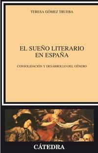 9788437617565: El sueno literario en Espana / The Literary Dream in Spain (Critica Y Estudios Literarios) (Spanish Edition)
