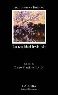 9788437617596: La realidad invisible / the Invisible Reality (Letras Hispanicas)