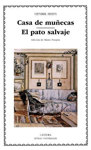 9788437617695: Casa de muñecas; El pato salvaje (Letras Universales)