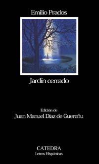 9788437617831: Jardin cerrado / Closed Garden (Letras Hispanicas) (Spanish Edition)