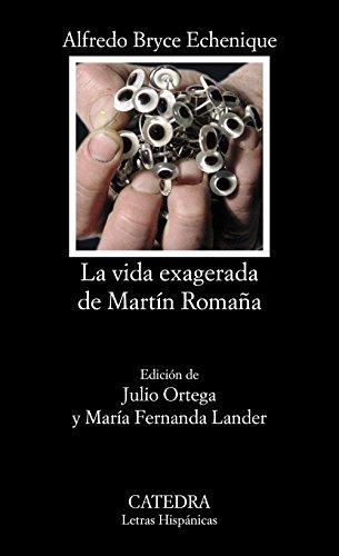 9788437617923: La vida exagerada de Martín Romaña (Letras Hispánicas)