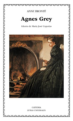 9788437617947: Agnes Grey (Letras Universales / Universal Writings) (Spanish Edition)