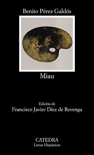 9788437618050: Miau (COLECCION LETRAS HISPANICAS) (Letras Hispanicas / Hispanic Writings) (Spanish Edition)