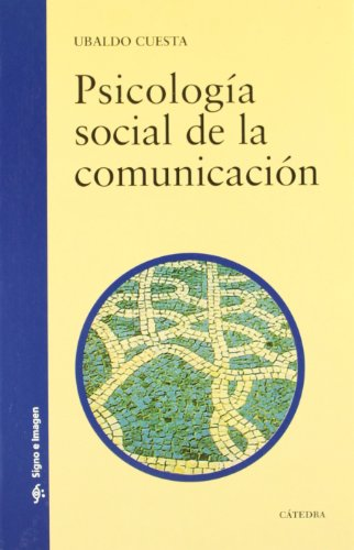 9788437618159: Psicología social de la comunicación / Social Psychology of Communication (Signo E Imagen) (Spanish Edition)