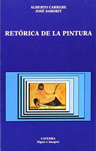 Retorica de la pintura / Rhetoric of Painting (Signo E Imagen / Sign and Image) (Spanish ...