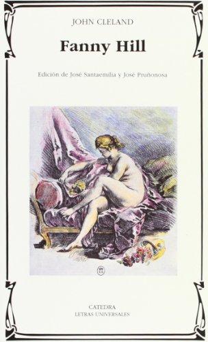 9788437618227: Fanny Hill: Memorias de una mujer de placer / Memoirs of a Woman of Pleasure (Letras Universales) (Spanish Edition)
