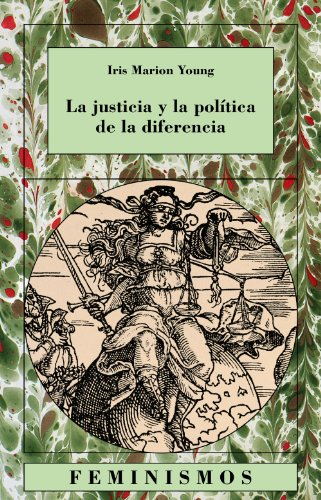 9788437618265: La justicia y la politica de la diferencia / Justice and the Politics of Difference (Feminismos) (Spanish Edition)