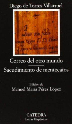 9788437618340: Correo Del Otro Mundo, Sacudimiento de Mentecatos / Mail from another World, Shaking of Lunatics (Letras Hispanicas / Hispanic Writings) (Spanish Edition)