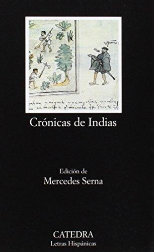 9788437618357: 483: Cronicas de Indias. Antologia (COLECCION LETRAS HISPANICAS) (Letras Hispanicas / Hispanic Writings) (Spanish Edition)
