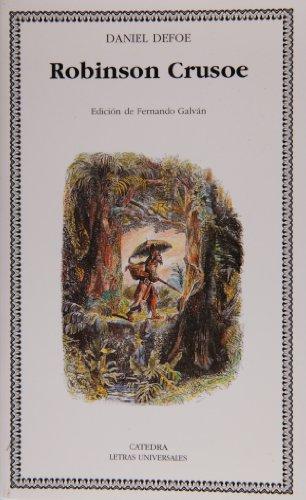 9788437618449: Robinson Crusoe (Letras Universales / Universal Writings) (Spanish Edition)