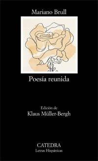 9788437618562: Poesía reunida (Letras Hispánicas)