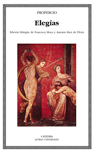 9788437618708: Elegias / Elegies (Letras Universales) (Spanish Edition)