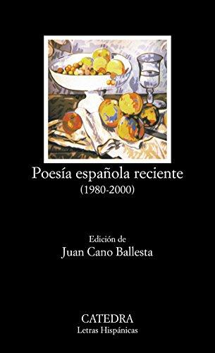 9788437618906: Poesía española reciente (1980-2000) (Letras Hispánicas)