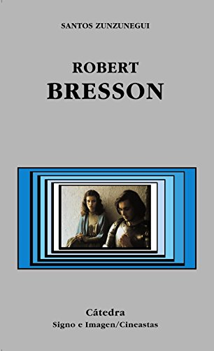 9788437618944: Robert Bresson (Signo E Imagen - Signo E Imagen. Cineastas)