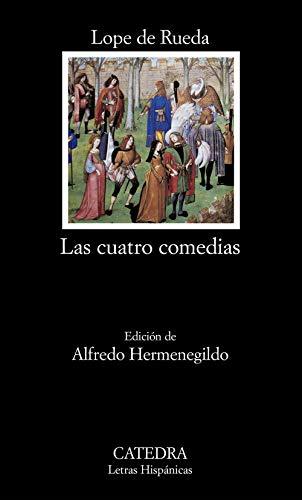 9788437619064: Las cuatro comedias (Letras Hispánicas)