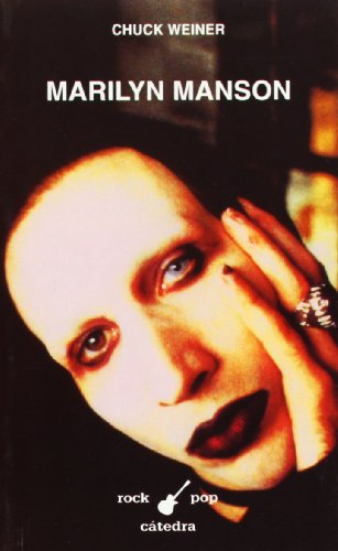 9788437619071: Marilyn Manson (Rock/pop Catedra) (Spanish Edition)