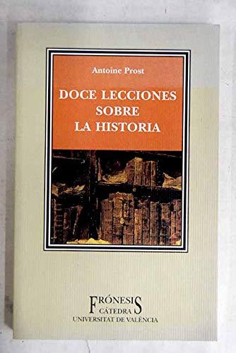 9788437619095: Doce lecciones sobre la historia / Twelve lessons about history (Fronesis) (Spanish Edition)