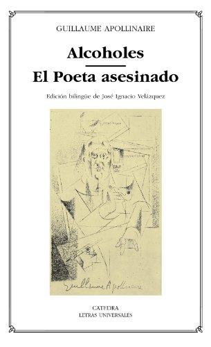 9788437619156: Alcoholes; El Poeta asesinado (Letras Universales)