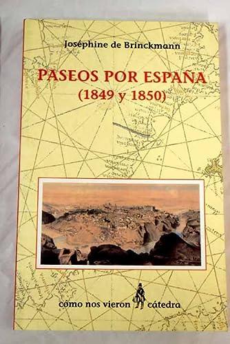 9788437619262: Paseos por España (1849 y 1850) (Como Nos Vieron)