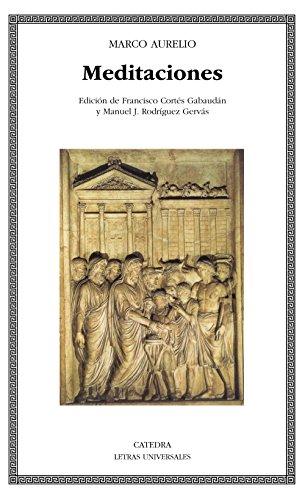 Meditaciones (Letras Universales / Universal Writings) (Spanish Edition): Marco Aurelio, ...