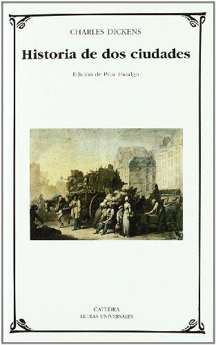 9788437619538: Historia de dos ciudades: 327 (Letras Universales)