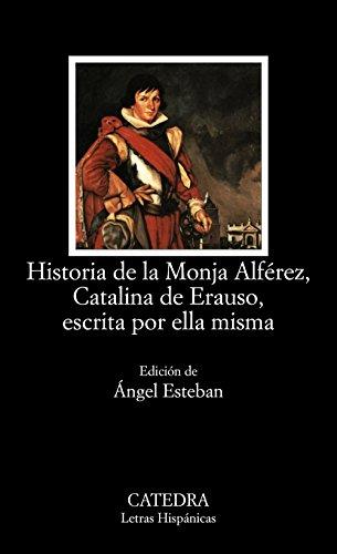 9788437619569: 524: Historia de la Monja Alférez, Catalina de Erauso, escrita por ella misma (Letras Hispánicas)