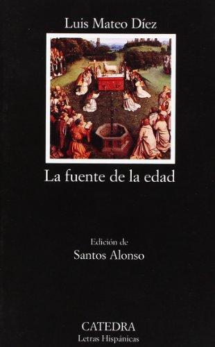 9788437619576: La fuente de la edad (Letras Hispánicas)